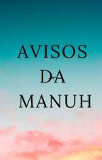 Livro De Avisos Da Manuh by MahNicos