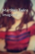 Martinez Twins Imagines by Trashy_Mark