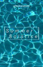 Summer Solstice (Oneshot) by onesiescabello