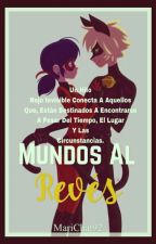 Mundos Al revés//Marichat// by Marichat92