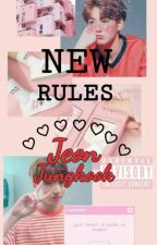 New Rules || Jeon Jungkook by Red_hooded_girl