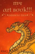 MY ART BOOK!!! (Número Tres) by k_m_q__