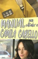 Manual para entender a Camila Cabello by -jajavi