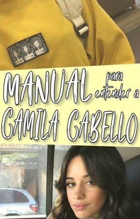 guía para entender a la psicópata de Camila ; camren by -cxmzz