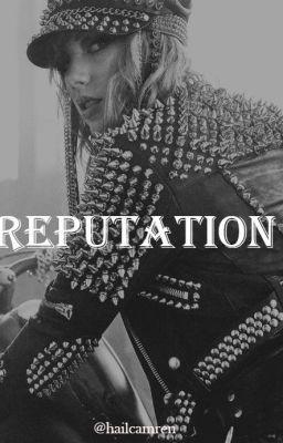 Đọc truyện Reputation (DANH TIẾNG)