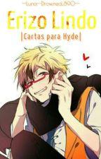 Erizo Lindo |Cartas para Hyde|  -  [Lawless Servamp] by --Luna-Drowned_890--