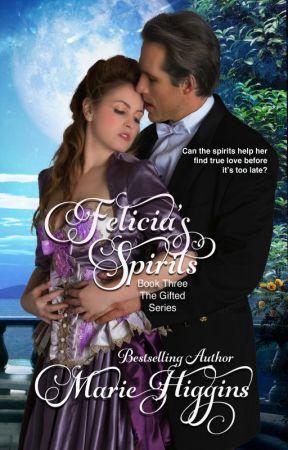 Felicia's Spirits by MarieHiggins