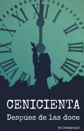 Cenicienta después de las doce by Constanza_Estefania
