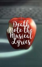 Death Note the Musical Lyrics [English] by 90PercentInsane