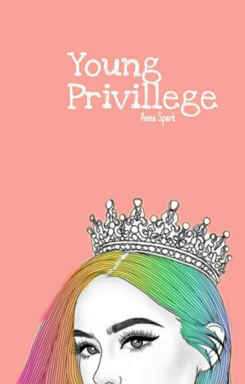 Young Privilege