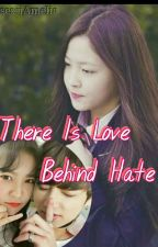 There Is Love Behind Hate by SessiAmelia191