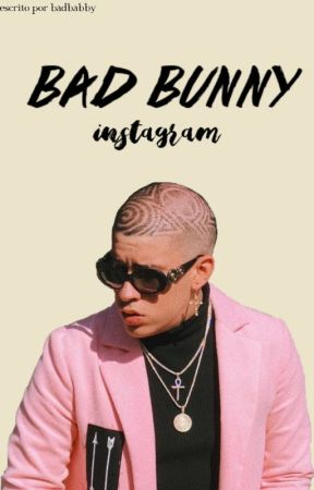 Bad Bunny | Instagram by idgafbbg