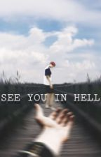 See Ya in Hell [Kookjin] by waacookjinnie
