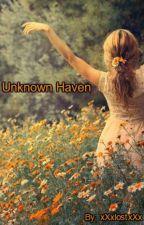 Unknown Haven by xXxLostxXx