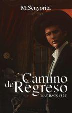 Camino de Regreso 1895 (Way back 1895) by MiSenyorita