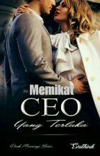 Memikat CEO yang Terluka by Evathink