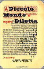 Il piccolo mondo di Madre Diletta - Gli Insorgenti del Basso Po by albertoferretti