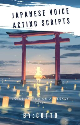 VOICE ACTING SCRIPTS (Japanese,romaji,and english
