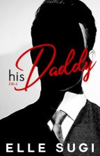 His Daddy by ellesugi