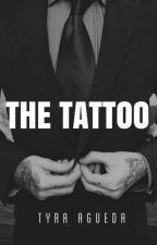 THE TATTOO by Tyra_Writer