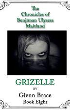 GRIZELLE  By Glenn Brace by Embraced61
