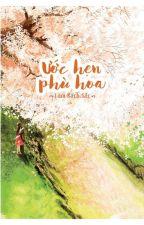 Ước Hẹn Phù Hoa - Lam Bạch Sắc by lyca2802