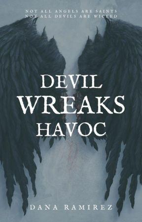 Devil Wreaks Havoc by danaxramirez