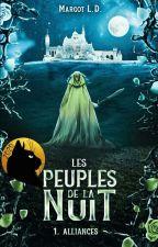 Les Peuples de la Nuit - Sombre-Lunes • T1 by Cylian21