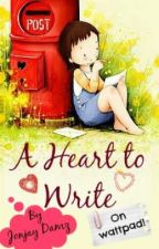 A Heart to Write by jonjay888