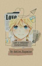 Len Kagamine x Reader (Oneshots) by Ashlen_Kagamine