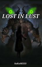 Lost In Lust by SaKaMI333