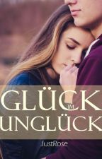 Glück im Unglück by ThisLoveyDoveyBooks