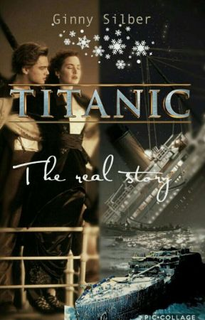 Titanic - the real story by GinnySilber
