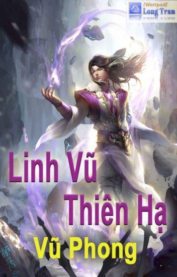 Linh Vũ Thiên Hạ FULL