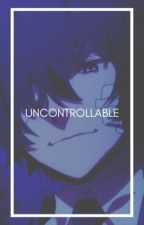 Uncontrollable || Dazai x Reader [✓] by Crystal_BlackRose