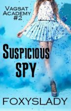 Vagsat Academy #2: Suspicious SPY by foxyslady