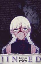 Jinxed [Naruto OC Story] (hiatus) by unicornspiit