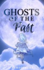 Ghosts of the Past (One Shot) by pyrojeycee