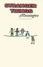 Stranger Things | messages✉ PL by Ortuus