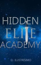 HIDDEN ELITE ACADEMY by EjIlustrisimo