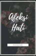 Afeksi Hati by foxscar