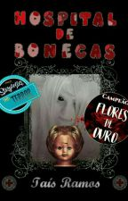 Hospital de Bonecas by Tais_Ramos