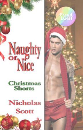 Naughty or Nice: Christmas Shorts by Nicholasscott