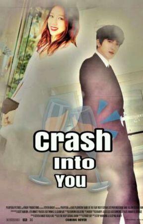 Crash Into You by boiceblossom