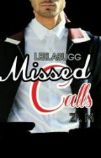 missed calls // z.m one-shot (tglg) by leilasugg