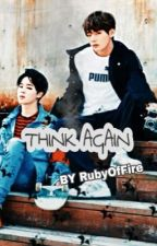 Think Again (A BTS Taehyung Fanfic) by RubyOfFire
