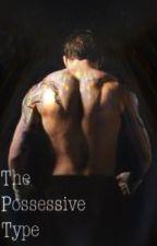 The Possessive Type by ImSoZen