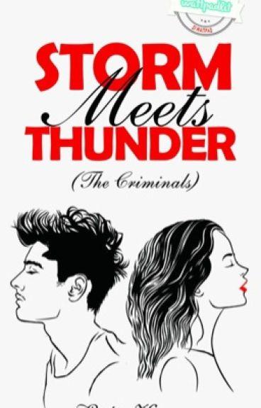 Storm Meets Thunder (The Criminals)
