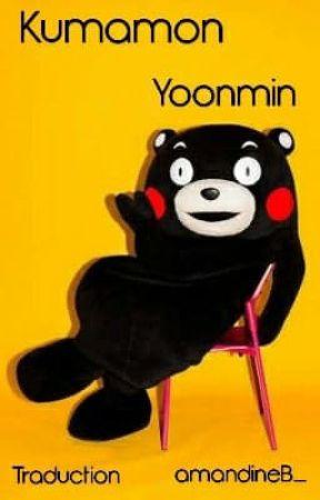 Kumamon    | |    Yoonmin    (traduction française) by amandineB_