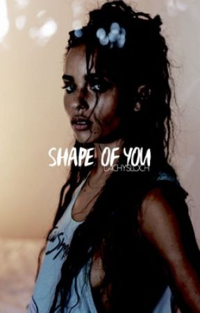 SHAPE OF YOU⇉S. MINTER  by lachys-loch